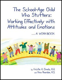 School-Age Child Who Stutters: Workbook