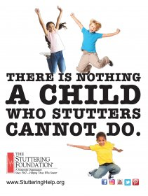 There Is Nothing A Child Who Stutters Cannot Do